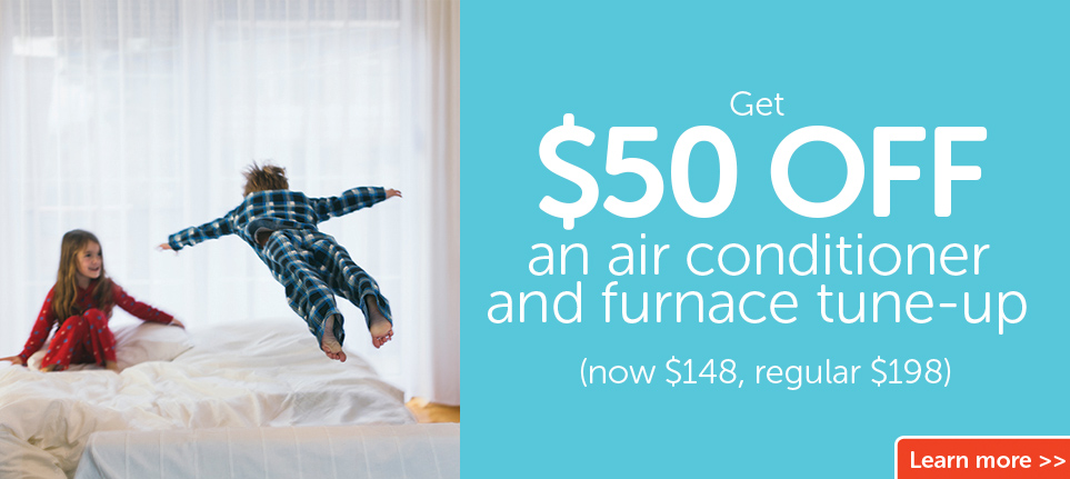 Get $50 off a 12 point air conditioner and furnace tune-up